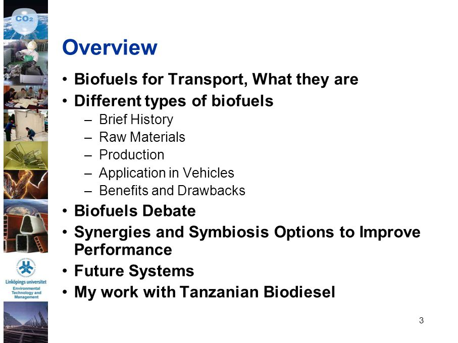 Overview Biofuels for Transport, What they are