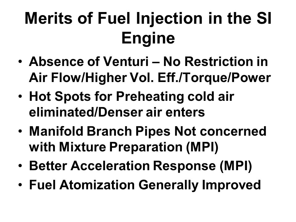 Merits of Fuel Injection in the SI Engine