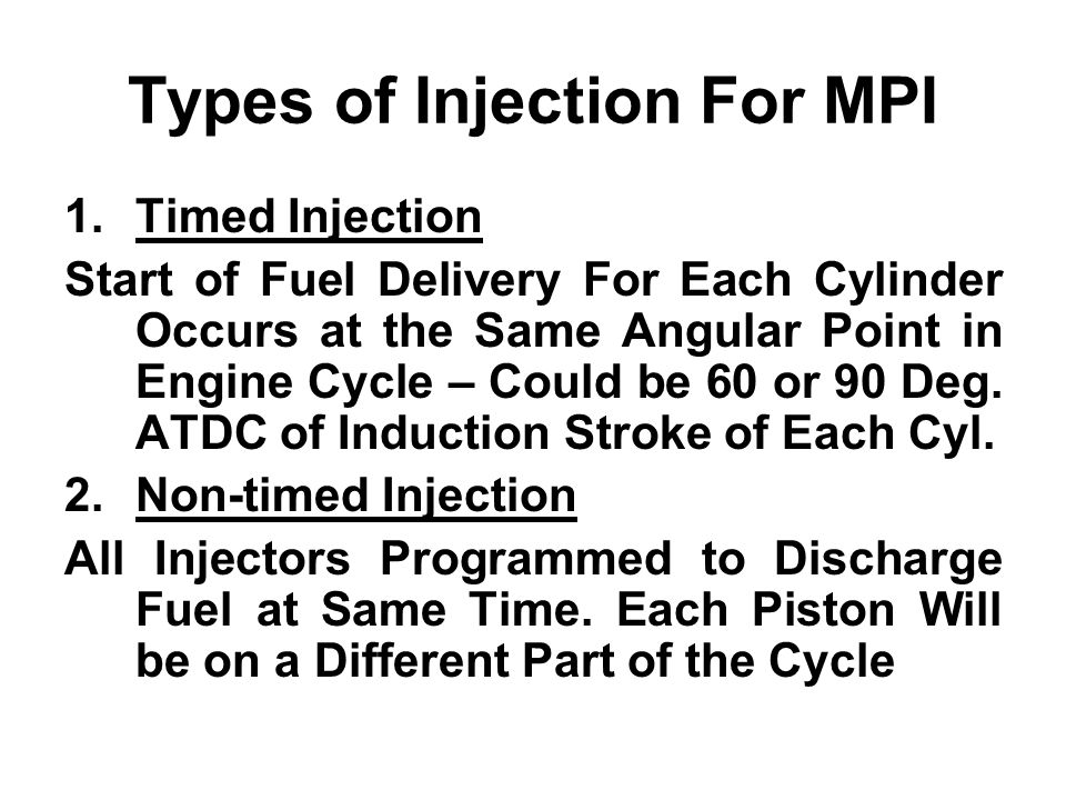 Types of Injection For MPI