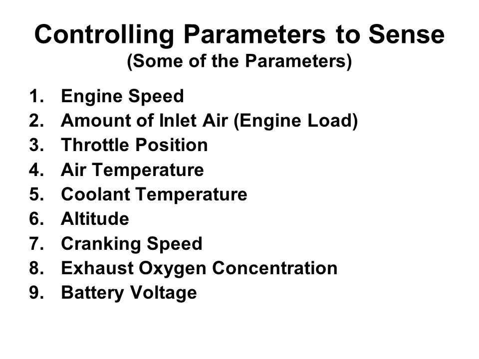Controlling Parameters to Sense (Some of the Parameters)