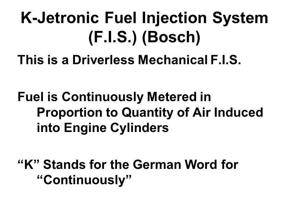 K-Jetronic Fuel Injection System (F.I.S.) (Bosch)