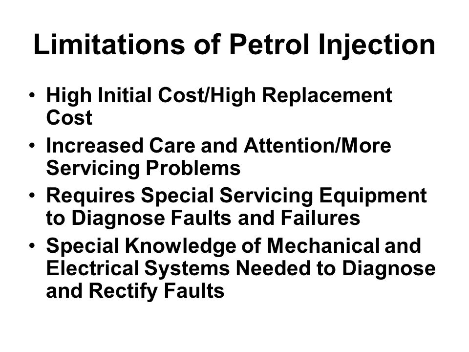 Limitations of Petrol Injection