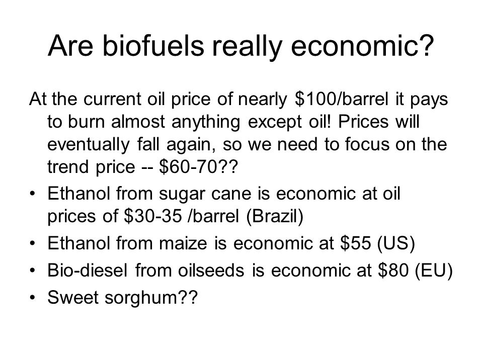 Are biofuels really economic