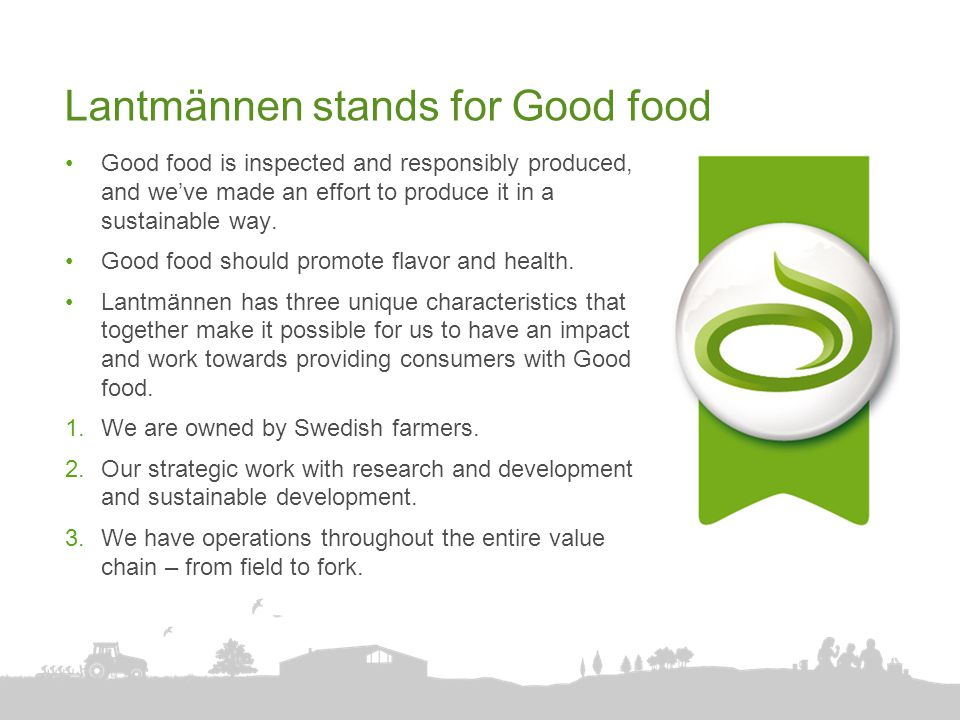 Lantmännen stands for Good food