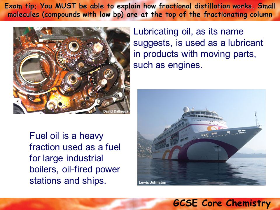 Lubricating oil, as its name suggests, is used as a lubricant in products with moving parts, such as engines.