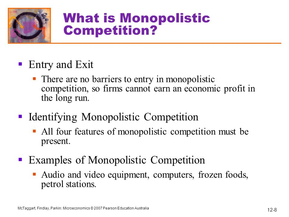 what is a monopolistic competition Physicians exert a type of monopolistic power which can be described by  chamberlin's model of monopolistic competition if many health insurers compete  with.