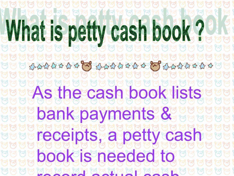 What is petty cash book .