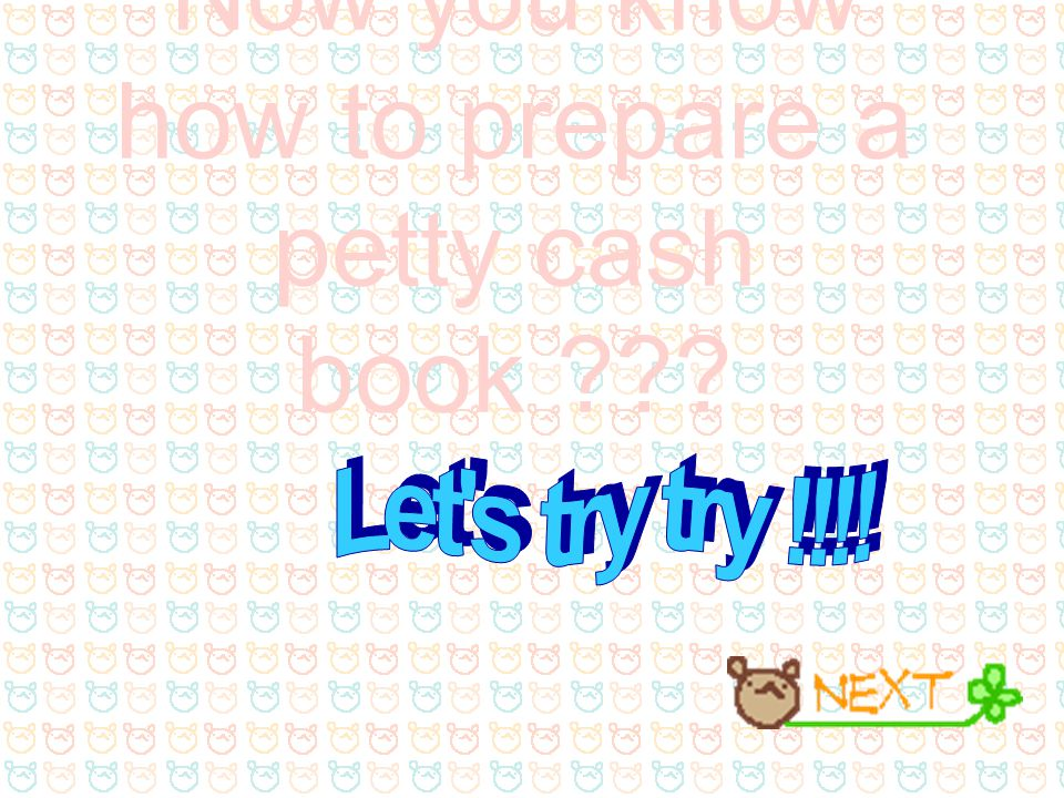Now you know how to prepare a petty cash book