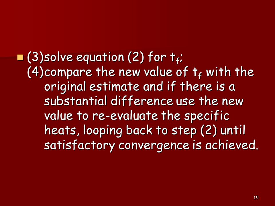 (3). solve equation (2) for tf; (4)