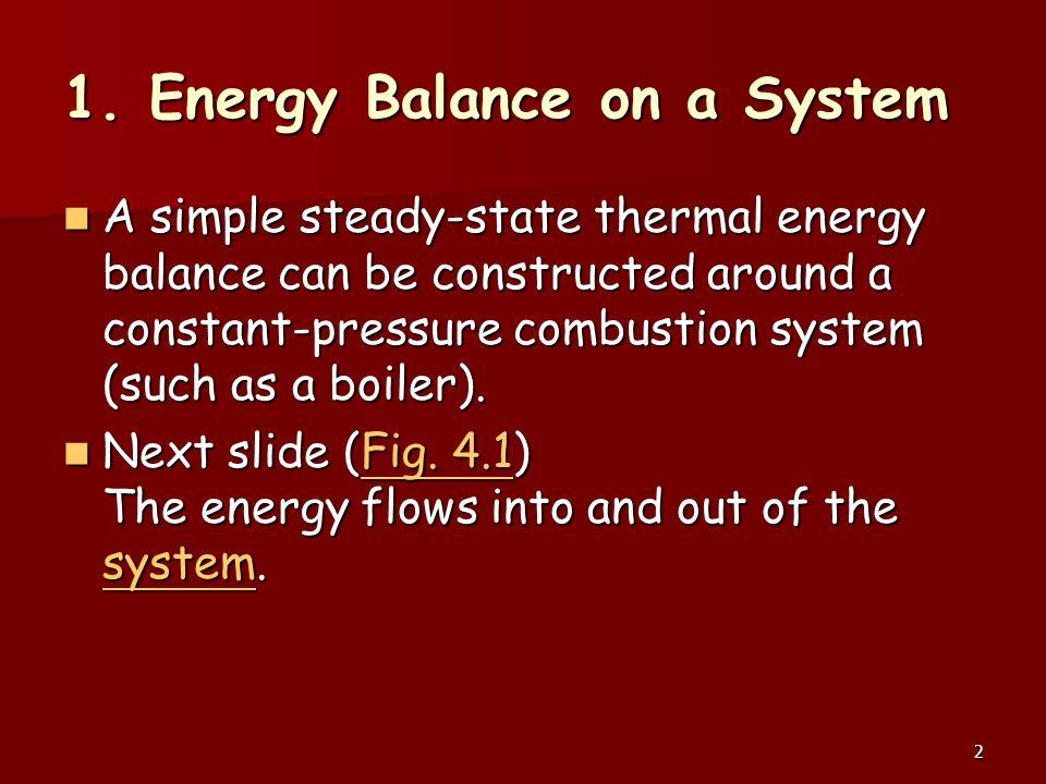 1. Energy Balance on a System