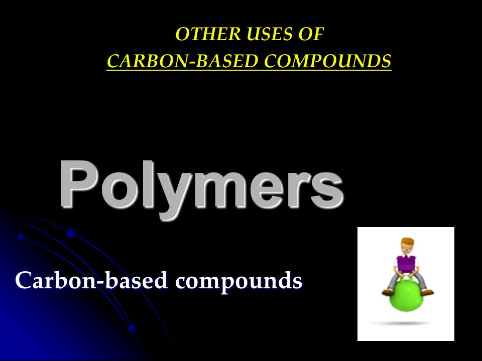 Carbon-based compounds
