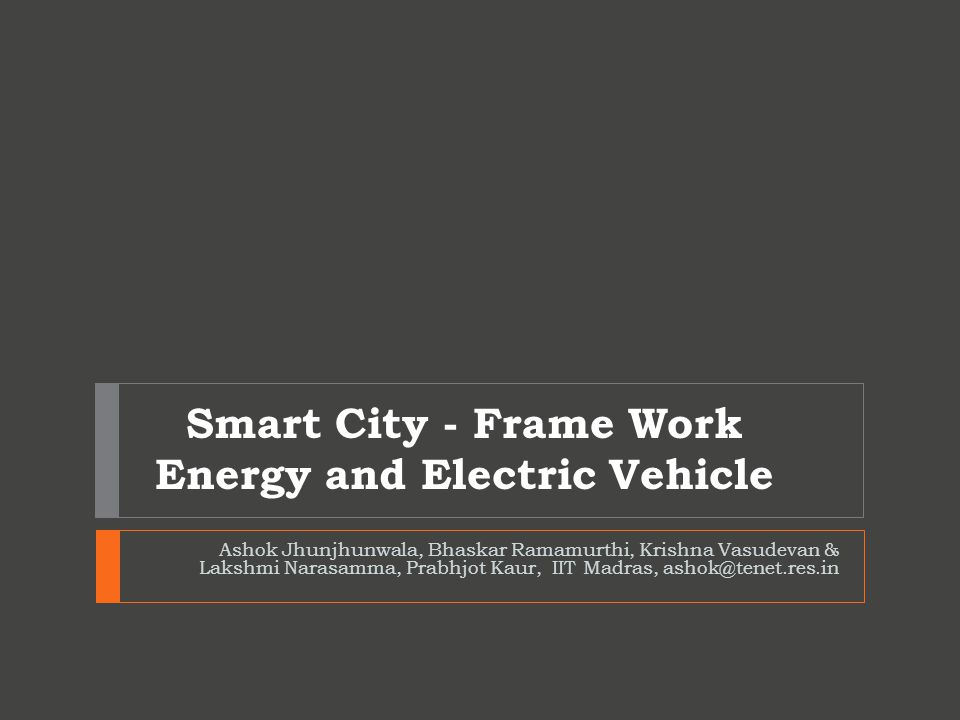 Smart City - Frame Work Energy and Electric Vehicle