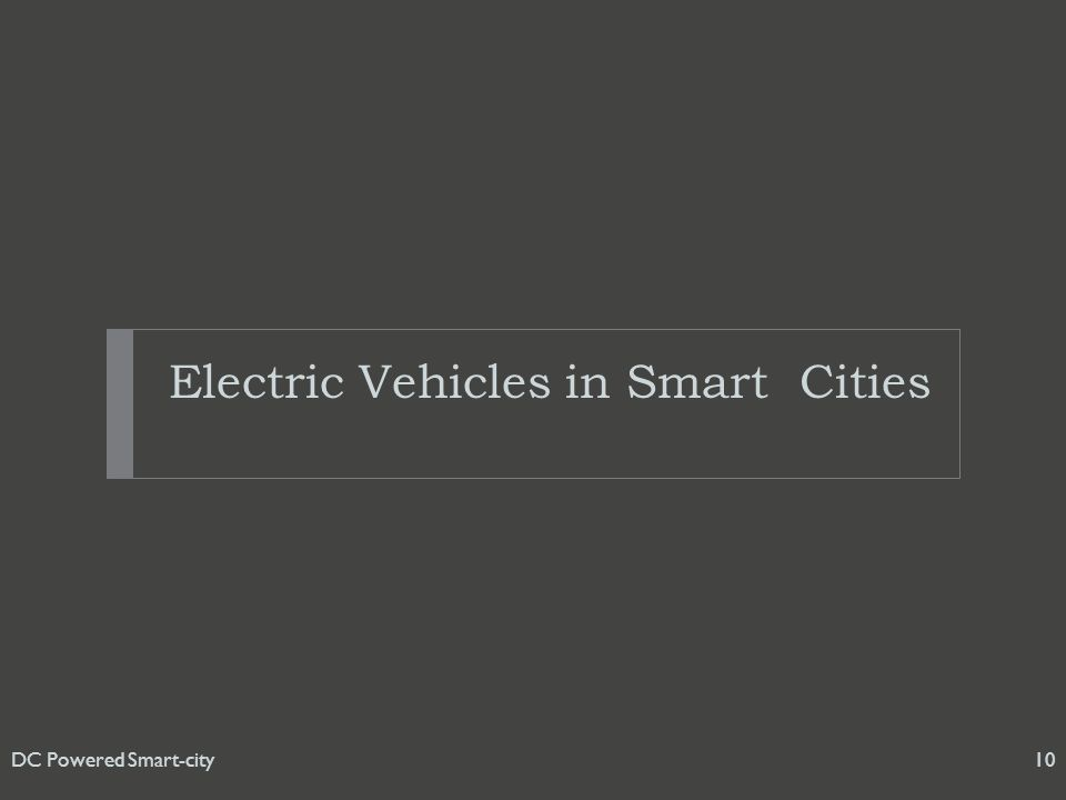 Electric Vehicles in Smart Cities