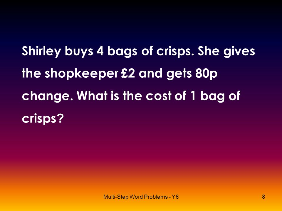 Multi-Step Word Problems - Y6
