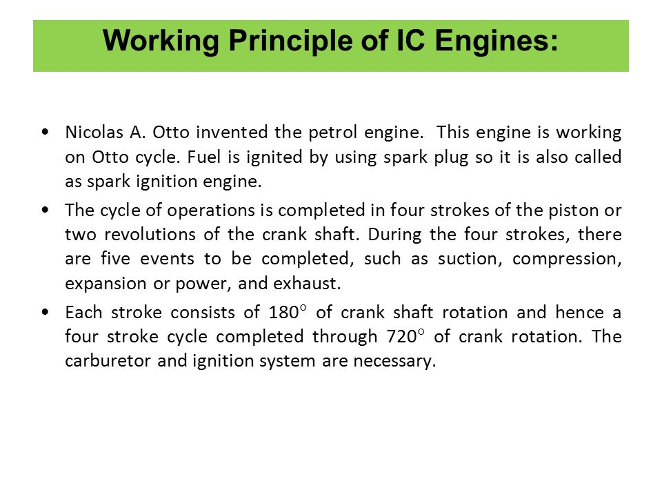 Working Principle of IC Engines: