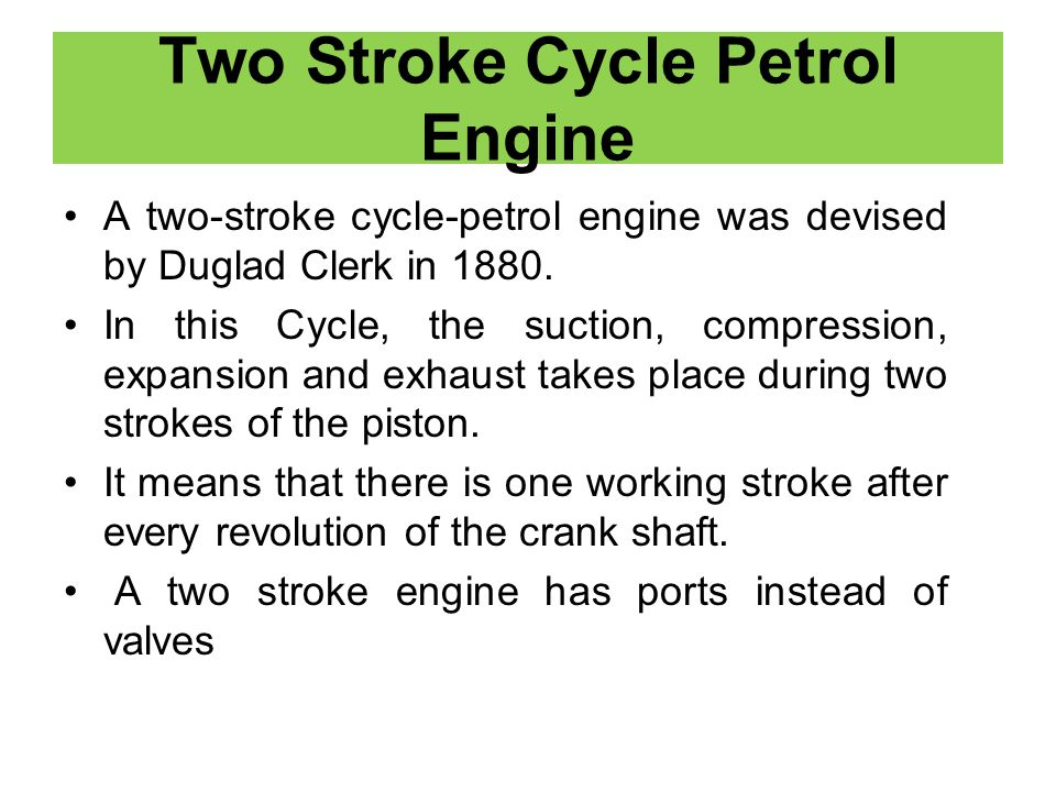 Two Stroke Cycle Petrol Engine