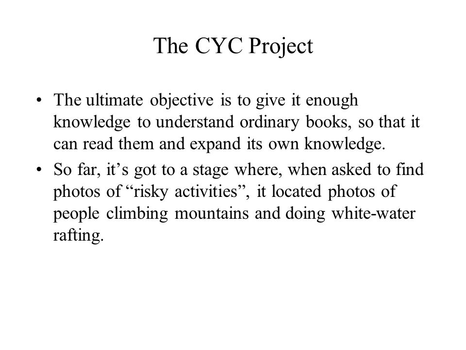The CYC Project