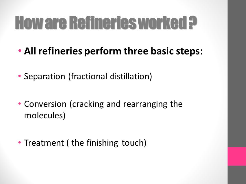 How are Refineries worked