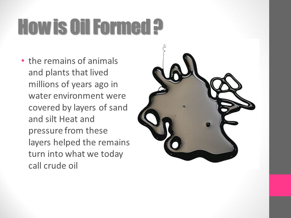 How is Oil Formed