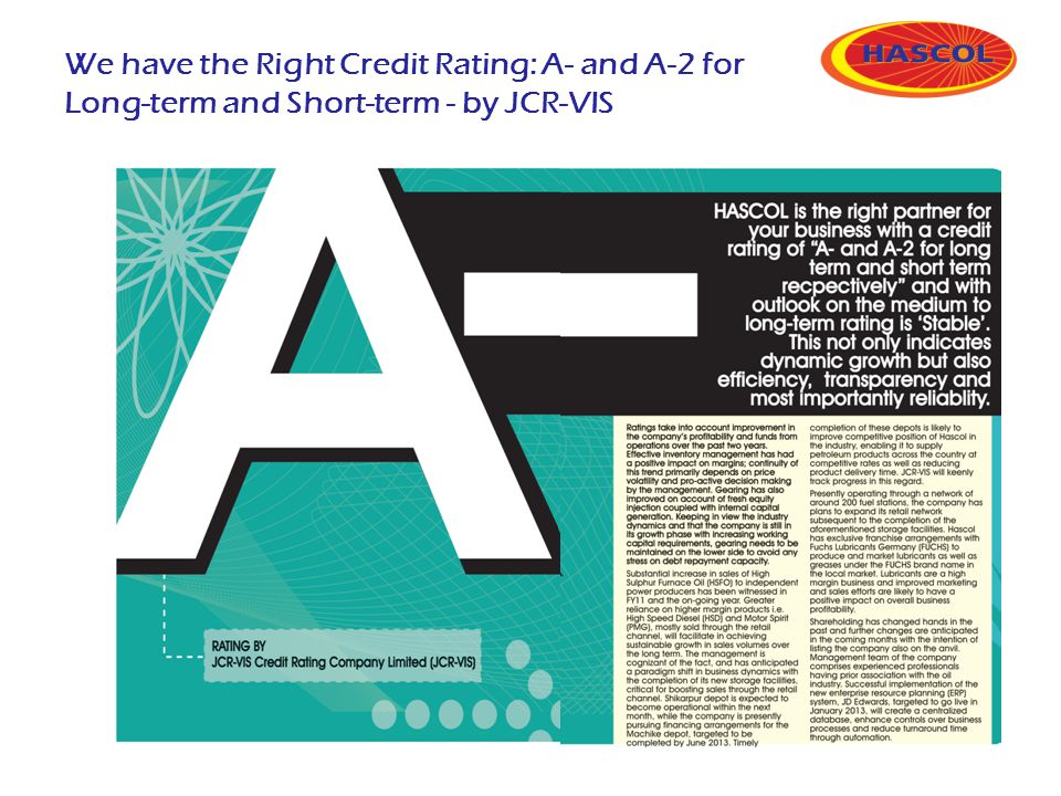 We have the Right Credit Rating: A- and A-2 for Long-term and Short-term - by JCR-VIS