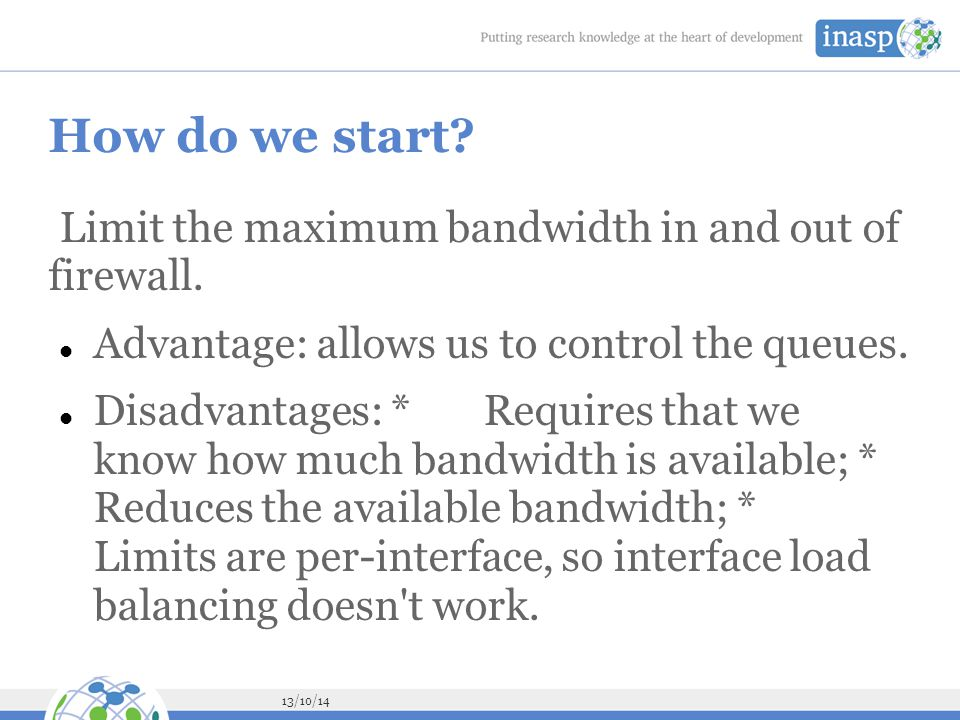How do we start Limit the maximum bandwidth in and out of firewall.