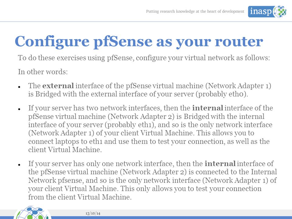 Configure pfSense as your router