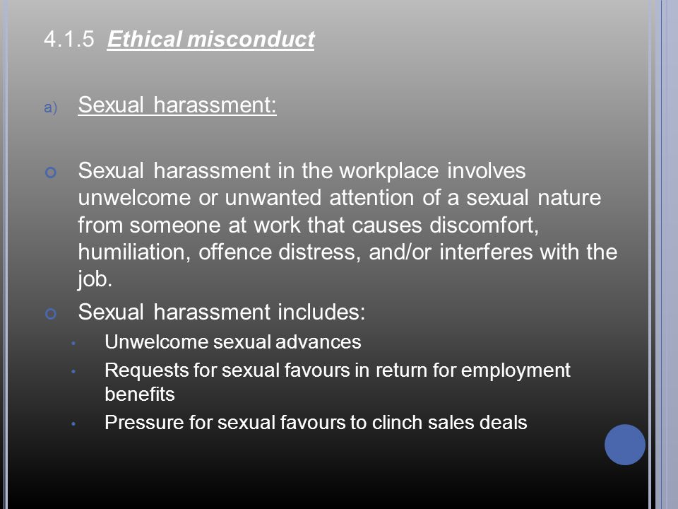Sexual harassment includes: