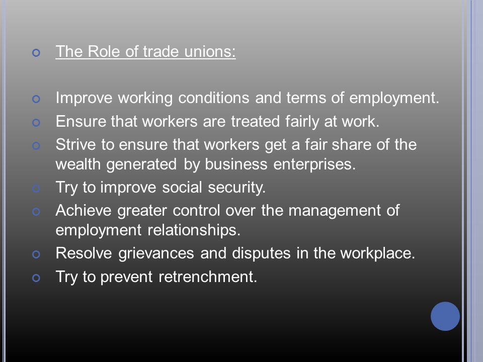 The Role of trade unions: