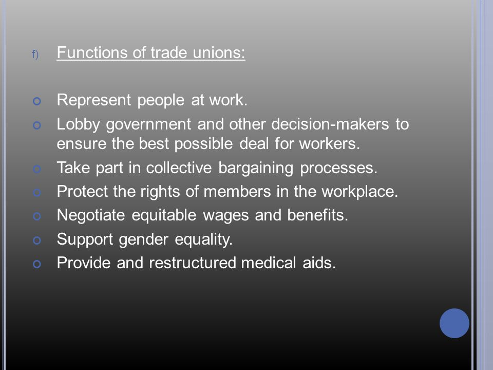 Functions of trade unions:
