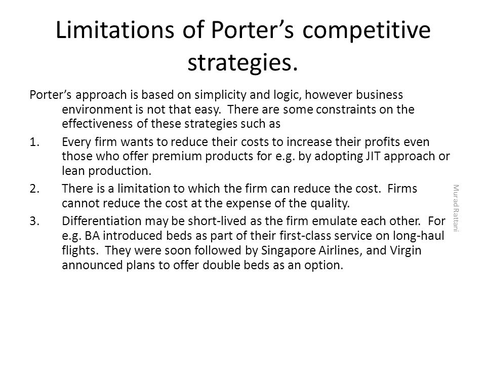 Limitations of Porter's competitive strategies.