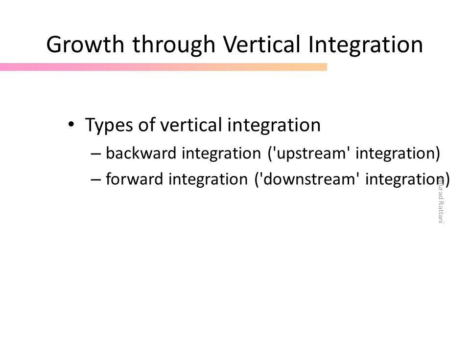 Growth through Vertical Integration