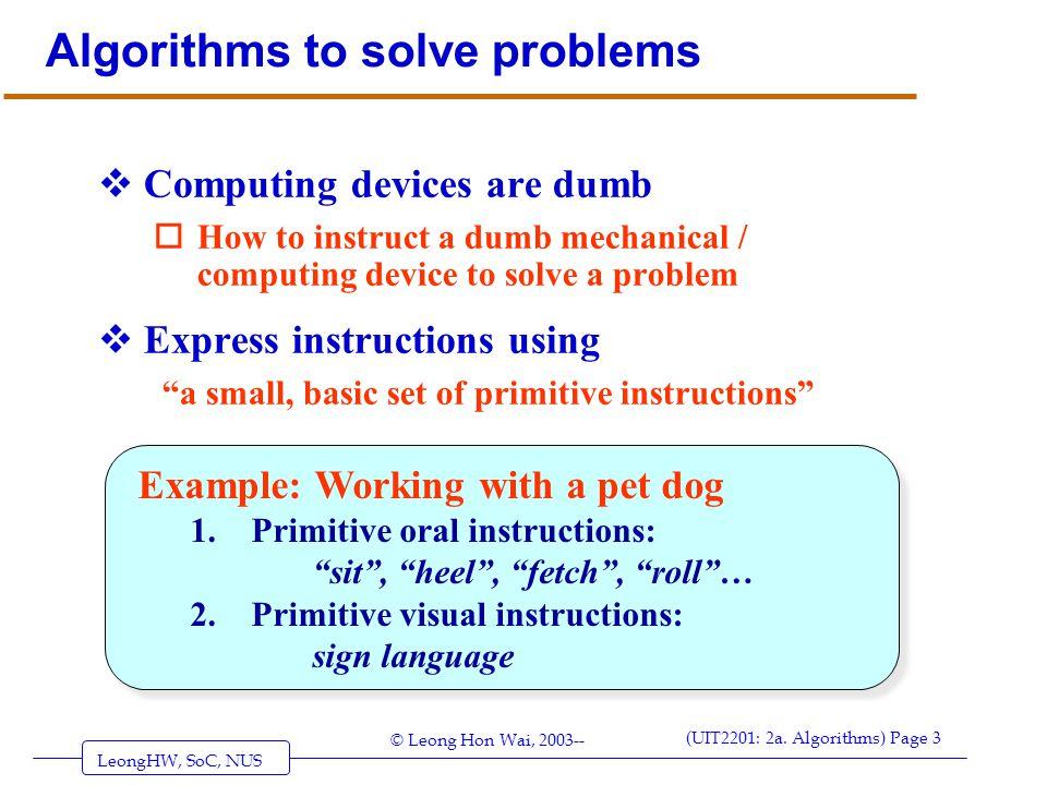 Algorithms to solve problems