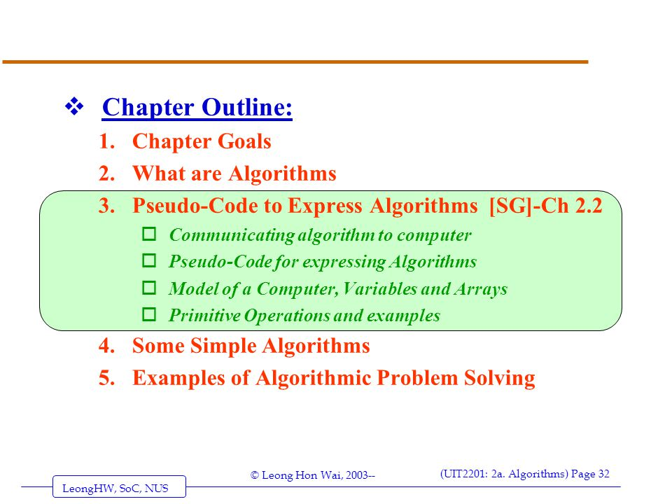 Chapter Outline: Chapter Goals What are Algorithms