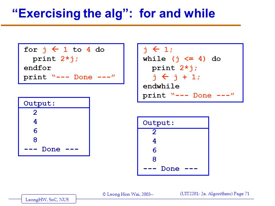 Exercising the alg : for and while