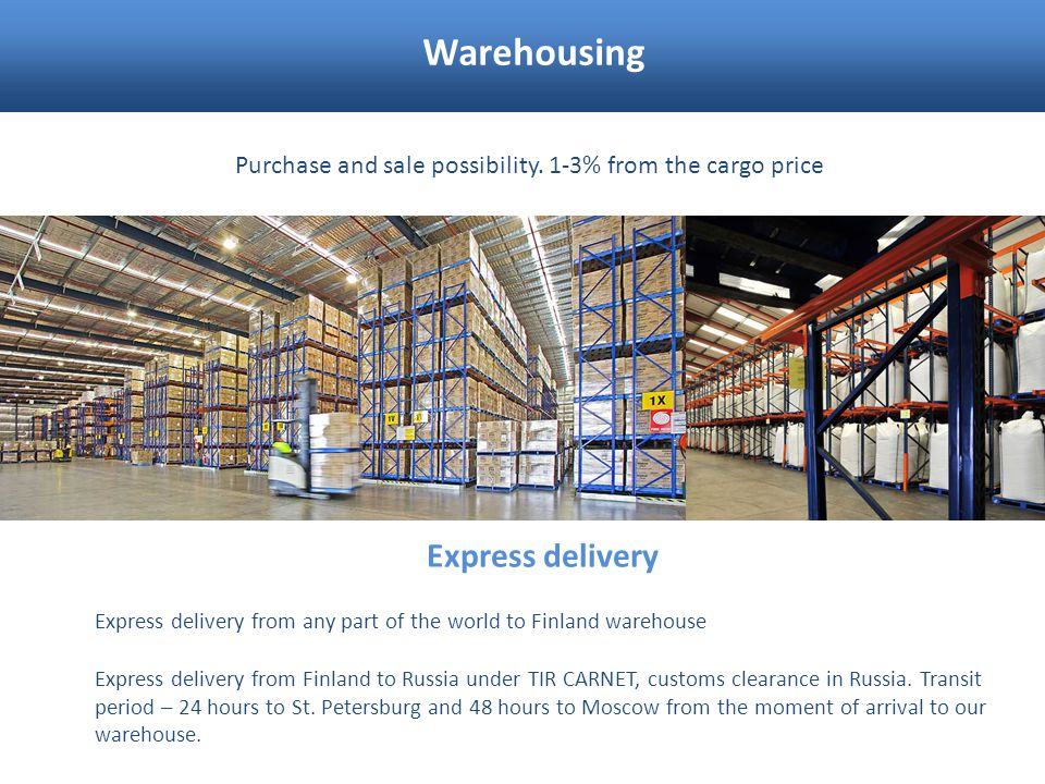 Warehousing Express delivery