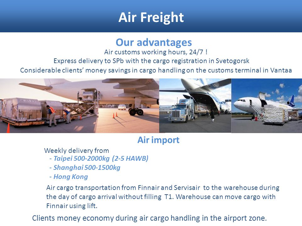 Air Freight Our advantages Air import
