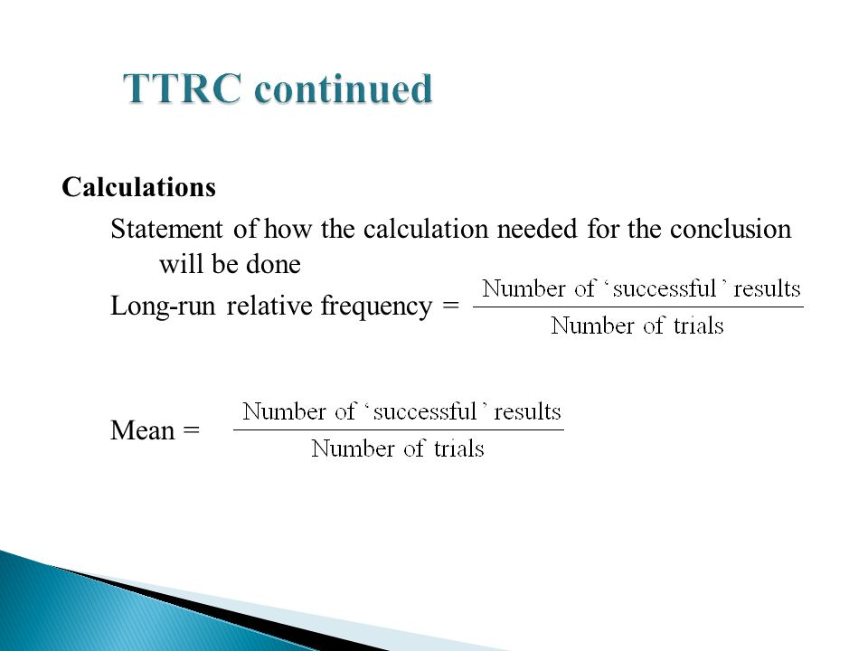 TTRC continued Calculations