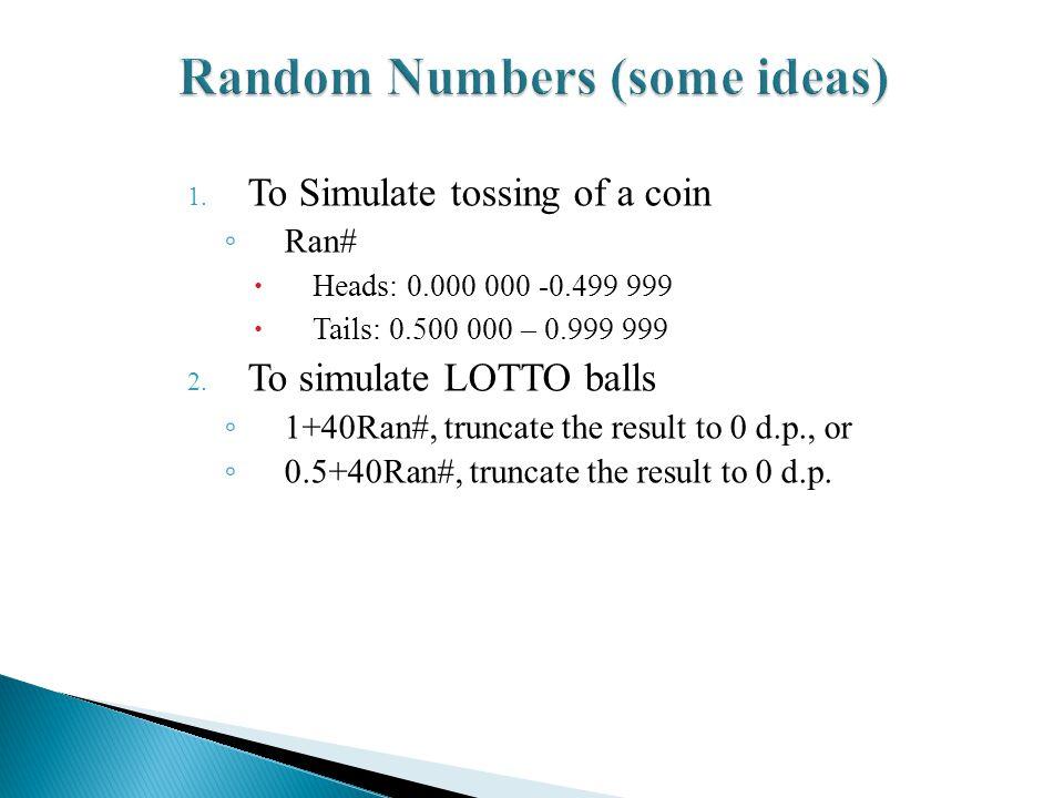 Random Numbers (some ideas)