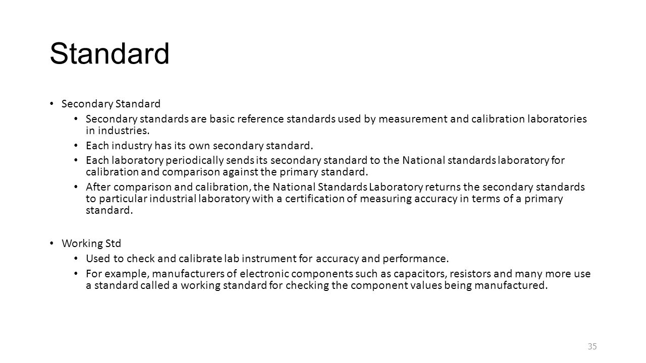 Standard Secondary Standard