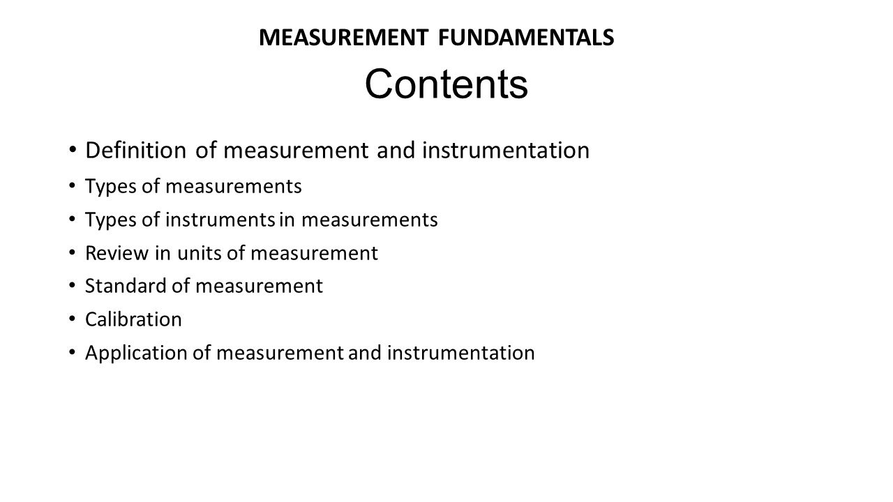 Contents MEASUREMENT FUNDAMENTALS