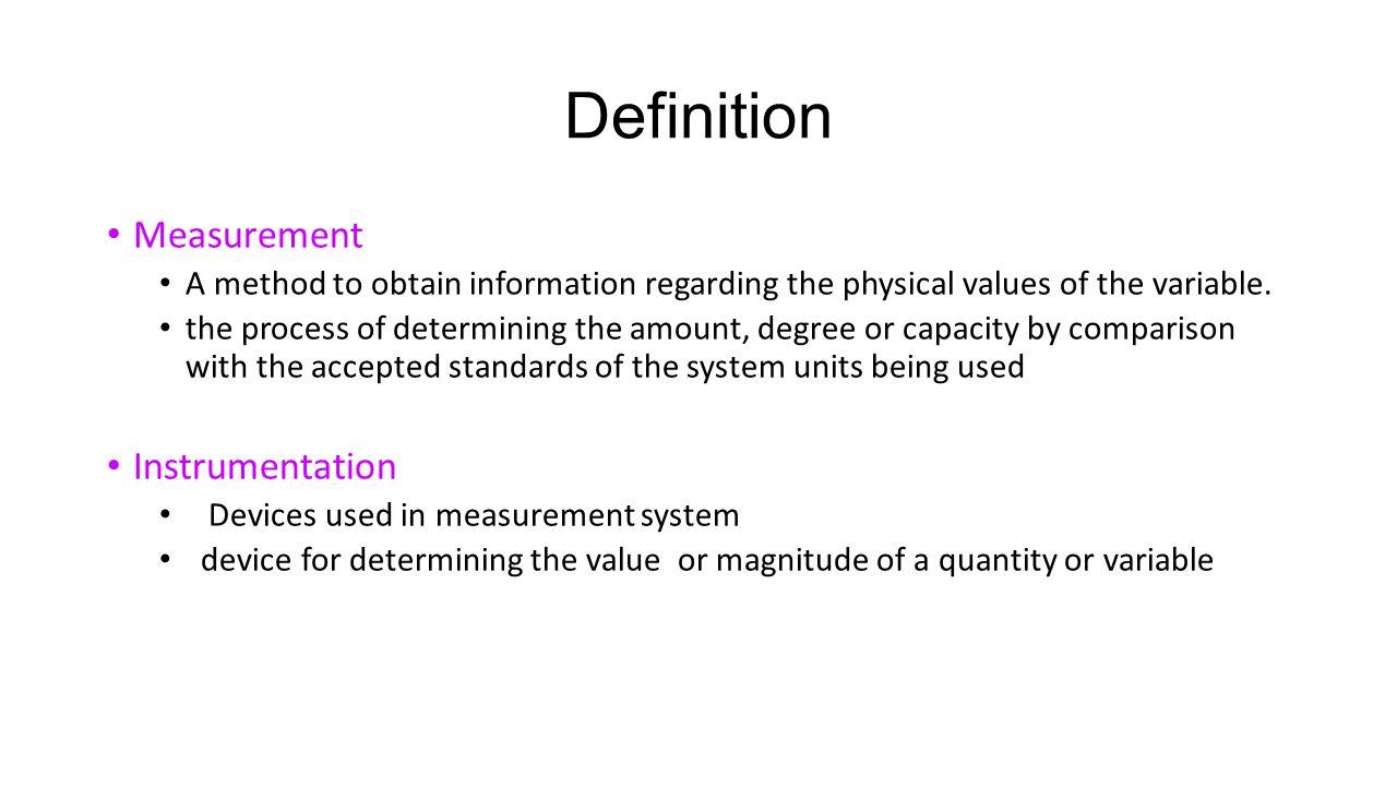 Definition Measurement Instrumentation
