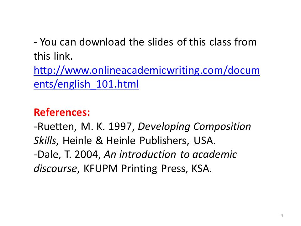 - You can download the slides of this class from this link.
