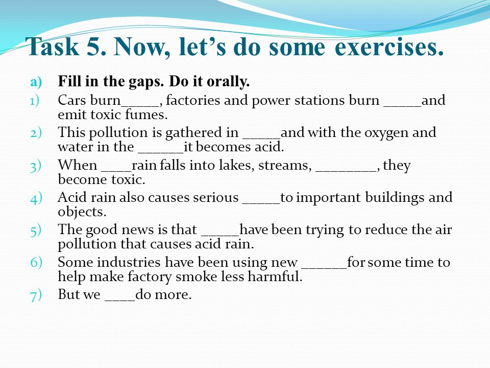 Task 5. Now, let's do some exercises.