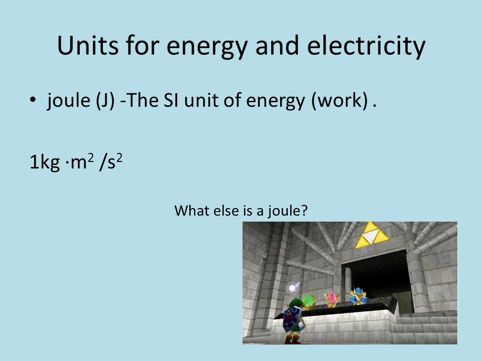 Units for energy and electricity