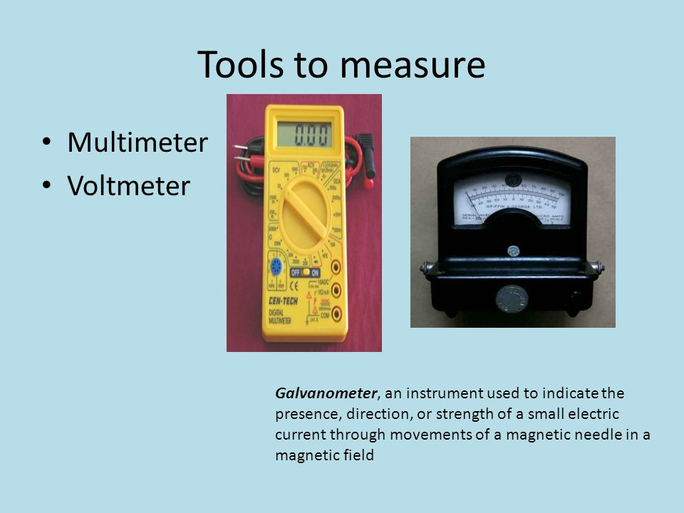 Tools to measure Multimeter Voltmeter