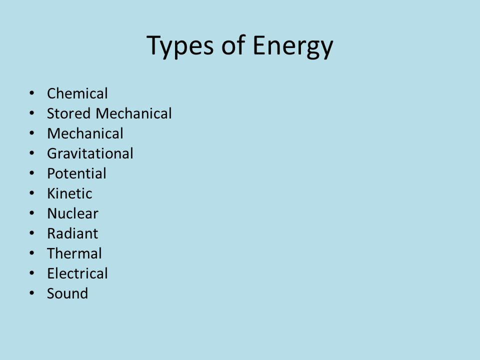 Types of Energy Chemical Stored Mechanical Mechanical Gravitational