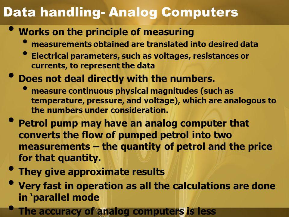 Data handling- Analog Computers