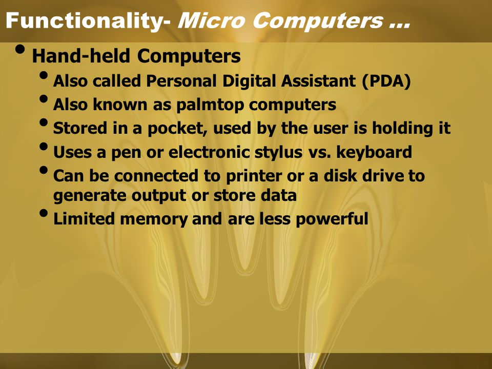 Functionality- Micro Computers …