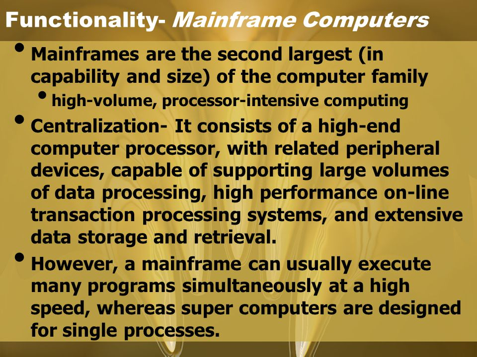 Functionality- Mainframe Computers