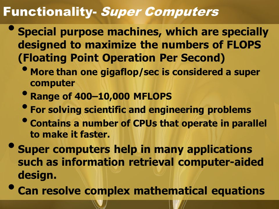 Functionality- Super Computers